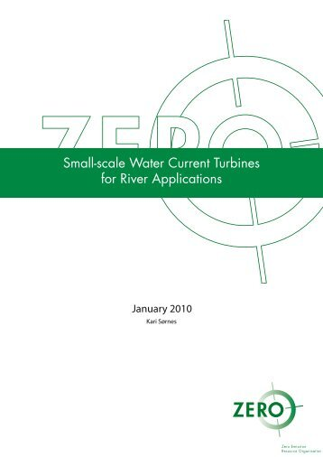 Small-scale Water Current Turbines for River Applications - Zero
