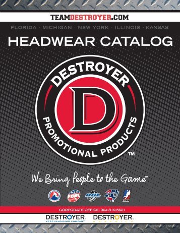 HEADWEAR CATALOG - Destroyer Promotional Products, LLC.