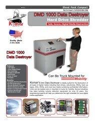 DMD 1000 Data Destroyer - Komar Industries