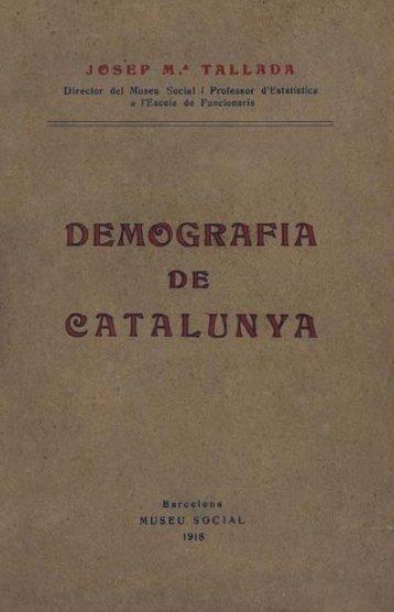 IIdescat. Demografia de Catalunya. Josep Ma. Tallada. Barcelona ...
