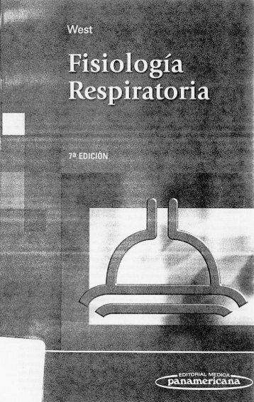 "Fisiologia Respiratoria WEST_parte1 - Universidad Central ""UNICEN"""