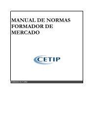 MANUAL DE NORMAS FORMADOR DE MERCADO - Cetip