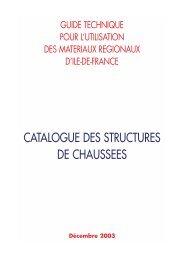 CATALOGUE DES STRUCTURES DE CHAUSSEES - Driea