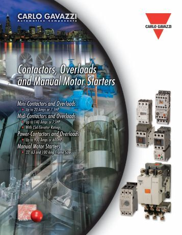 Contactors, Overloads and Manual Motor Starters - Carlo Gavazzi