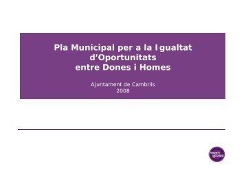 Pla Municipal per a la Igualtat d'Oportunitats entre ... - Cambrils.org