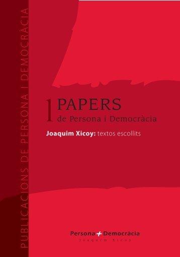 papers de persona i democràcia n 1 joaquim xicoy_textos escollits.pdf