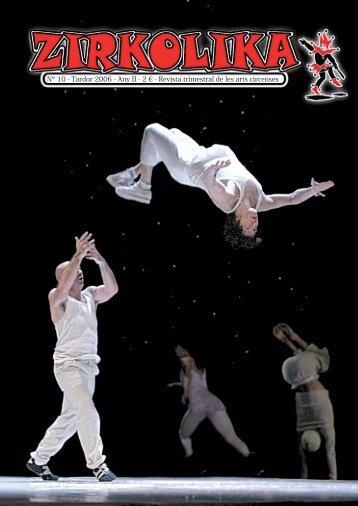 Nº 10 - Tardor 2006 - Any II - 2 € - Revista trimestral de les ... - Zirkolika