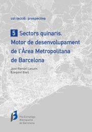 Pla Estratègic Metropolità. Sectors Quinaris - Ajuntament de Barcelona