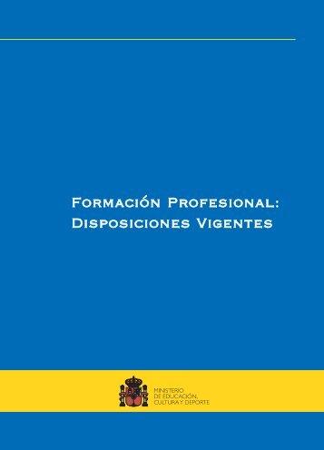 FORMACIÓN PROFESIONAL: DISPOSICIONES VIGENTES