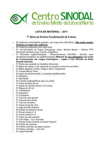 LISTA DE MATERIAL – 2011 7ª Série do Ensino Fundamental de 8 ...