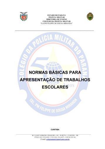 Normas para trabalho Escolares - Colégio da Polícia Militar do Paraná