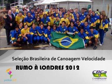 Seleção Brasileira de Canoagem Velocidade - Confederação ...