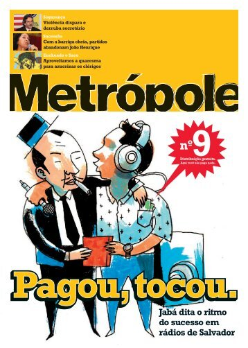Com a barriga cheia, partidos abandonam João ... - Revista Metrópole