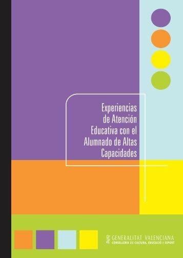 Experiencias de Atención Educativa con el Alumnado de Altas ...