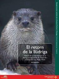 El retorn de la llúdriga - Fundació Catalunya - La Pedrera