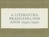 Literatura Brasileira dos anos 1940 aos anos 1950 - marcelo::frizon