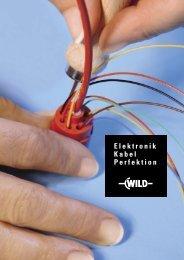 Broschüre «Elektronik. Kabel. Perfektion - Wild Elektronik