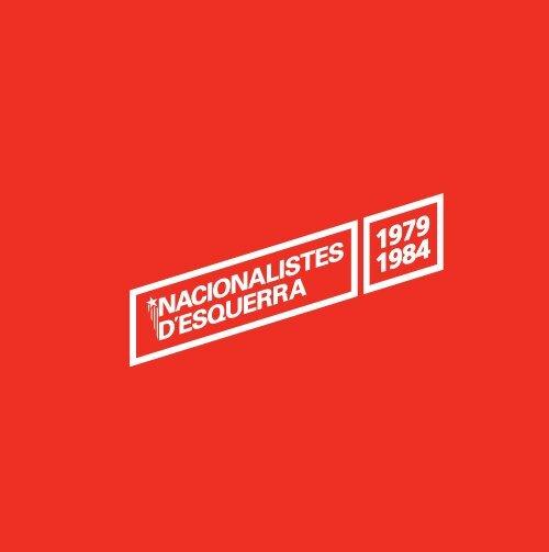 'Nacionalistes d'Esquerra 1979-1984', editat per