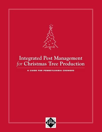 Integrated Pest Management for Christmas Tree Production: A ...