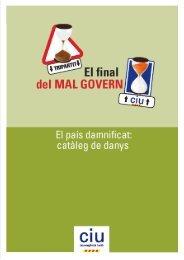El país damnificat: catàleg de danys - CiU