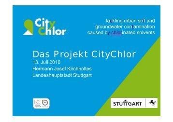 Das Projekt CityChlor