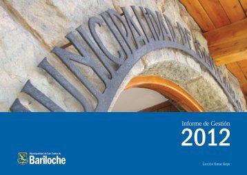 Informe Gestión 2012 parte 3 - Bariloche