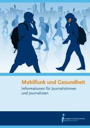 03 mobilfunk und gesundheit - Informationszentrum Mobilfunk