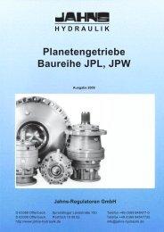 Jahns-Regulatoren GmbH Planetengetriebe Baureihe JPL, JPW ...