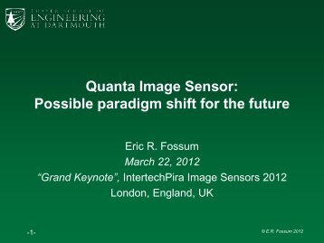 Quanta Image Sensor: Possible paradigm shift for the future