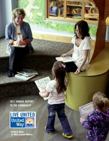 2011 annual report to the community - United Way of Mid Coast Maine