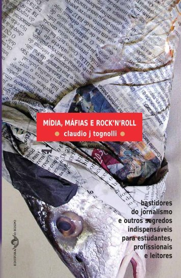 MÍDIA, MÁFIAS E ROCK'N'ROLL