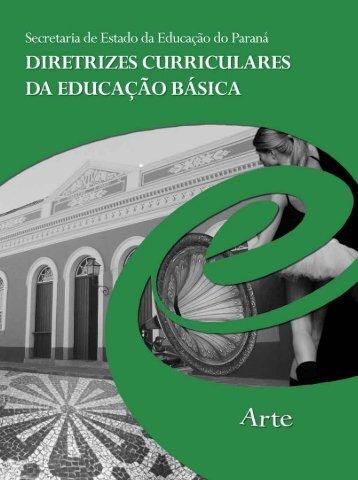 diretrizes curriculares da educação básica arte - NRE - Governo do ...