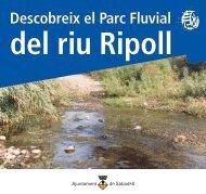 Descobreix el Parc Fluvial del riu Ripoll - Ajuntament de Sabadell