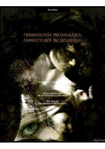Criminología Psicoanalítica, Conductual y del Desarrollo