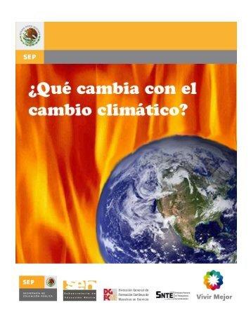Qué Cambia con el Cambio Climático - Sepdf.gob.mx