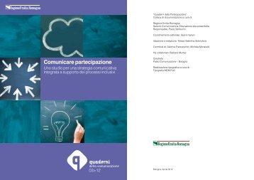 Comunicare partecipazione - ER Partecipazione - Regione Emilia ...