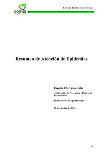 Resumen de Atención de Epidemias - Gobierno del Estado de Colima
