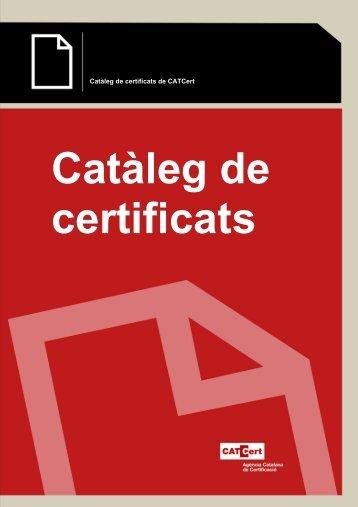 Catàleg de certificats de CATCert - Agència Catalana de Certificació
