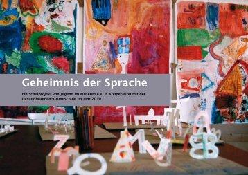 Geheimnis der Sprache - Jugend im Museum