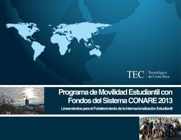 Programa de Movilidad Estudiantil con Fondos del Sistema CONARE 2013