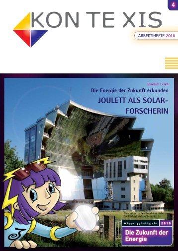 JOULETT ALS SOLAR- FORSCHERIN