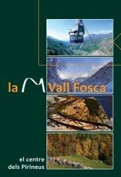 La Vall Fosca el centre dels Pirineus