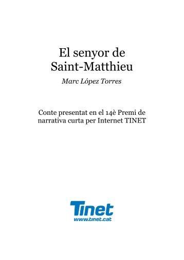 El senyor de Saint-Matthieu - Tinet