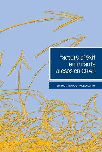 factors d'èxit en infants atesos en CRAE - De 0 a 18