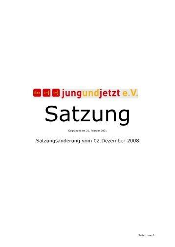 2008.12.02 Satzung aktuell - jungundjetzt e.V.