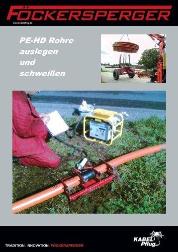 PE-HD Rohre auslegen und schweißen - Frank Föckersperger GmbH