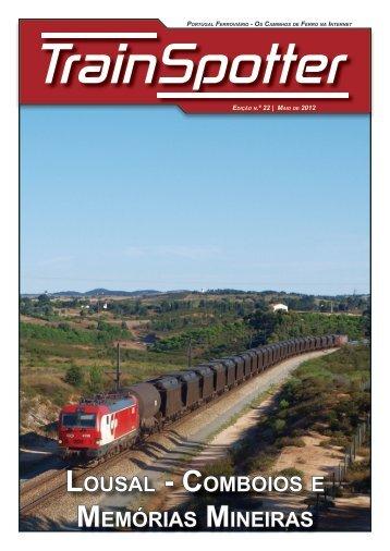 LOUSAL - COMBOIOS E MEMÓRIAS MINEIRAS - Portugal Ferroviário