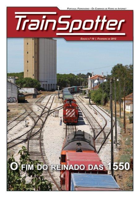 O fim do reinado das 1550 - Portugal Ferroviário