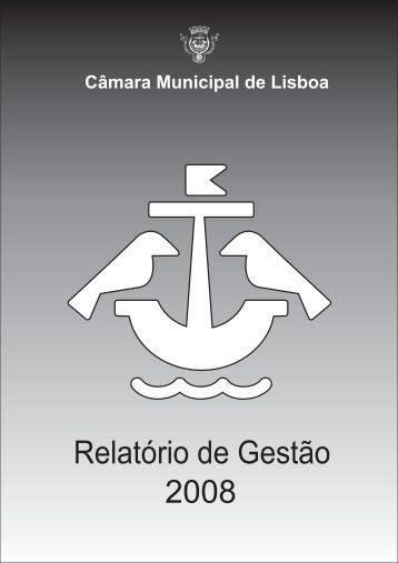 Relatório de Gestão 2008 (1.4 MB) - Câmara Municipal de Lisboa