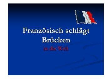 Warum Französich?